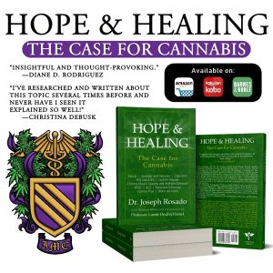 Hope and Healing - The Case for Cannabis