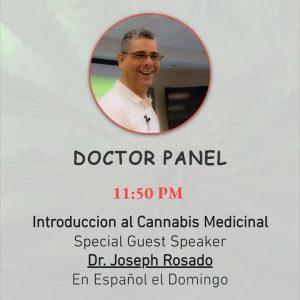 Hempfest Presenting Panel Doctor - Dr Rosado